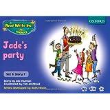 Read Write Inc. Phonics: Blue Set 6 Storybooks. Jade's Party