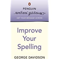 Penguin Writers Guide Improve Your Spelling