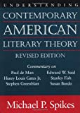 Understanding Contemporary American Literary Theory, Michael P. Spikes, 1570034982