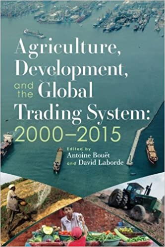 Agriculture, development, and the global trading system ...