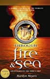 Through Fire and Sea, Marilyn Meyers, 1897213336