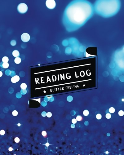 Reading Log: Record My Favorite Books I've Read (Large Size) - Bright Blue Glitter (Bookworm Journal) (Volume 1)