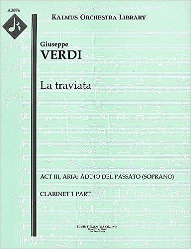 Les gratis online bøker ingen nedlastingLa traviata (Act III, Aria: Addio del passato (soprano)): Clarinet 1 part (Qty 7) [A3076] B00UJ2JTEC in Norwegian PDF RTF