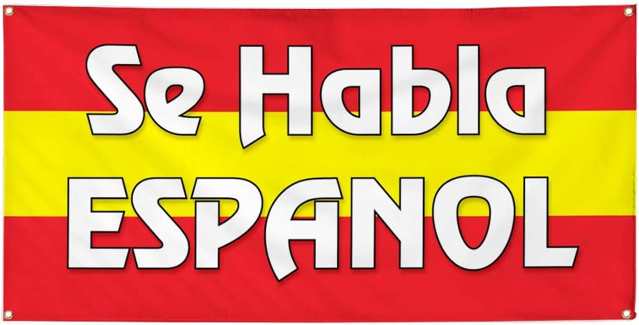Vinyl Banner Multiple Sizes Se Habla Espanol Business B Foreign Languages Outdoor Weatherproof Industrial Yard Signs Red 10 Grommets 60x144Inches