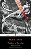 The Street of Crocodiles and Other Stories (Penguin Classics), Bruno Schulz, 0143105140