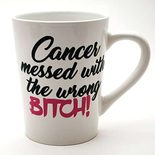 Cancer Messed with the Wrong Bitch Sassy Survivor Coffee Mug (14oz)
