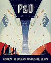 P&O: Across the Oceans, Across the Years