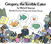 Gregory, the Terrible Eater by Mitchell…