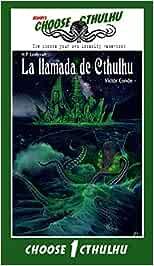 Choose Cthulhu: La llamada de Cthulhu: Amazon.es: Conde, Víctor, Mayor Hernández, Eliezer, Riker, Edward T.: Libros