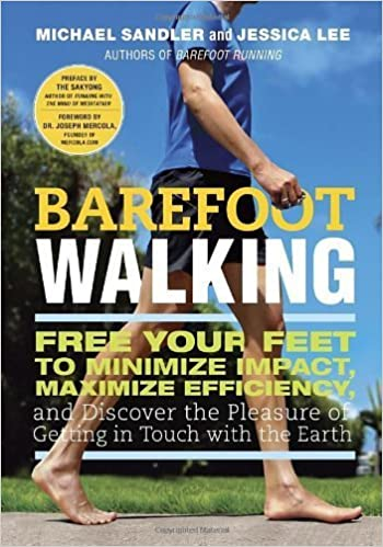 Barefoot Walking: Free Your Feet to Minimize Impact ...