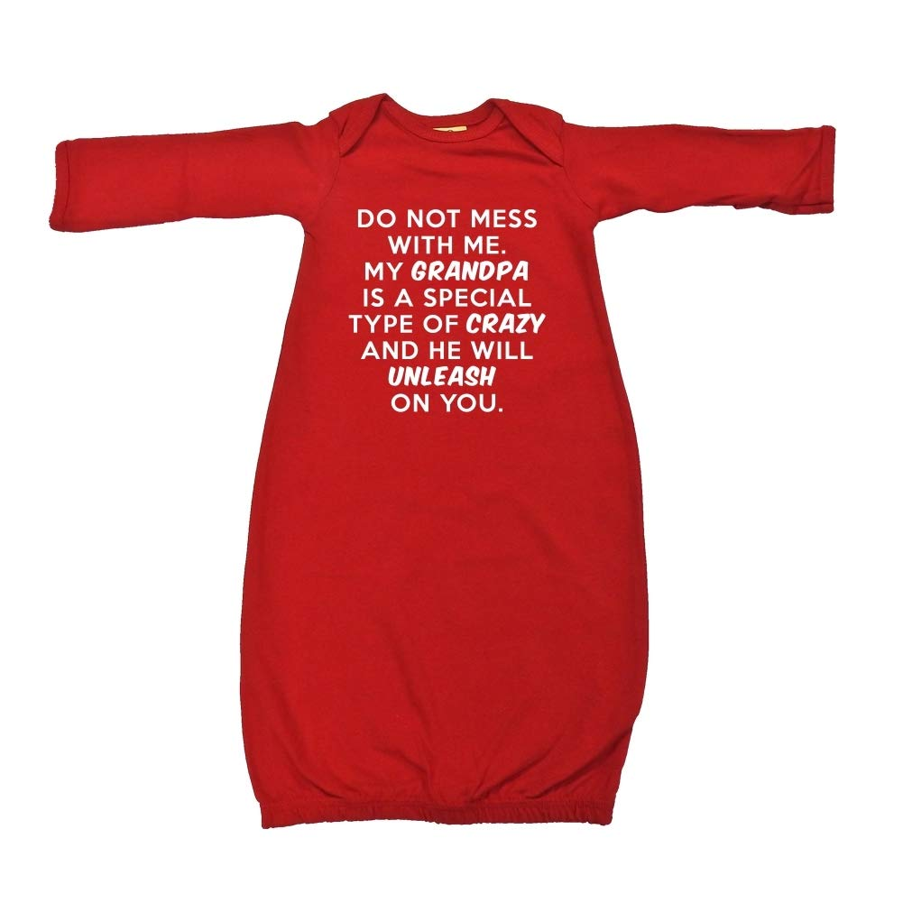 Baby Cotton Sleeper Gown Do Not Mess with Me My Grandpa is Crazy