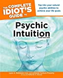 img - for The Complete Idiot's Guide to Psychic Intuition, 3E book / textbook / text book