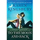 To the Moon and Back: A Novel (The Baxter Family Book 3)