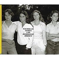 NICHOLAS NIXON. LAS HERMANAS BROWN, 1975-2017 (COLECCIONES FUNDACION