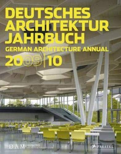 Deutsches Architektur Jahrbuch 2009/10: German Architecture Annual 2009/10 Taschenbuch – 1. November 2009 Peter Cachola Schmal Michaela Busenkell Prestel Verlag 379134367X