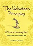 The Velveteen Principles: A Guide to Becoming Real