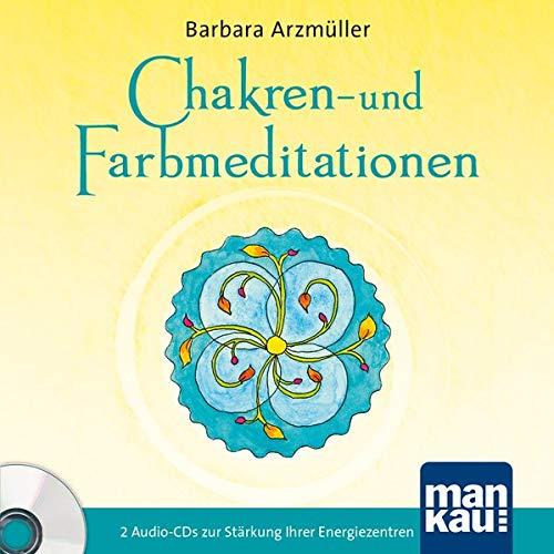 Chakren- und Farbmeditationen: 2 Audio-CDs zur Stärkung Ihrer Energiezentren
