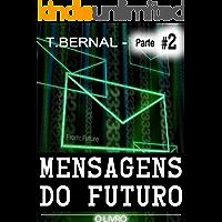 Mensagens do Futuro - O Livro - Parte 2