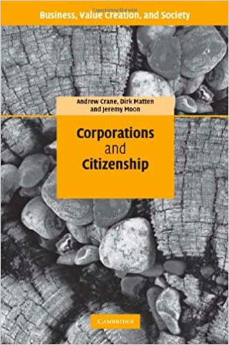 Corporations and Citizenship (Business, Value Creation, and
