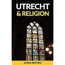 Utrecht & Religion (English Edition)