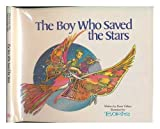 img - for The boy who saved the stars book / textbook / text book