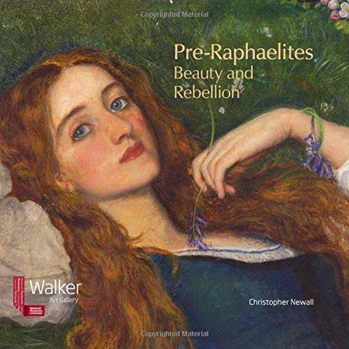 Pre Raphaelite Paintings - Pre-Raphaelites: Beauty and Rebellion