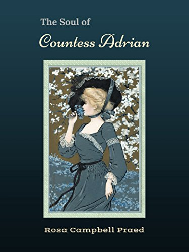 The Soul of Countess Adrian: A Romance