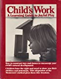 Child's Work, Paul Shakesby and Peter Dorman, 0914294172