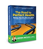 The Road to Perfect Health, Jones and Watson, 0980216354