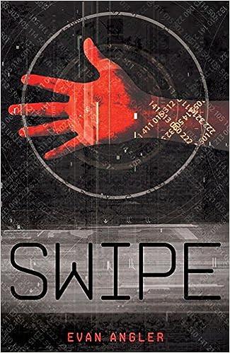 Amazon com: Swipe (Swipe Series) (9781400318360): Evan Angler: Books
