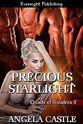 Precious Starlight (Quads of Galafrax Book 3)