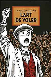 vignette de 'art de voler (L') (Antonio Altarriba)'