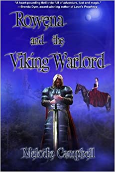 Rowena and the Viking Warlord: Volume 3 (Land's End series)