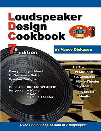 Loudspeaker Design Cookbook by Vance Dickason (2005-12-01)