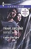 Trap, Secure, Carol Ericson, 0373697171