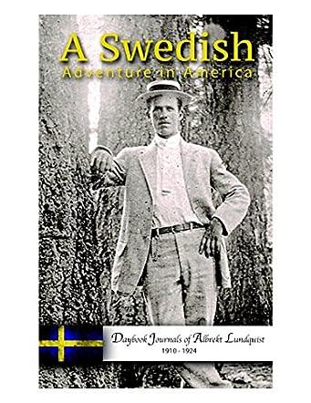 A Swedish Adventure in America