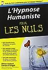 L'Hypnose Humaniste pour les Nuls par Lockert