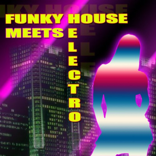 Funky house meets electro by various artists on amazon for Funky house songs