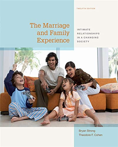 The Marriage and Family Experience: Intimate Relationships in a Changing - Family Edition Limited