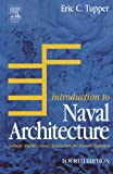 : Introduction to Naval Architecture, Fourth Edition: Formerly Muckle's Naval Architecture for Marine Engineers