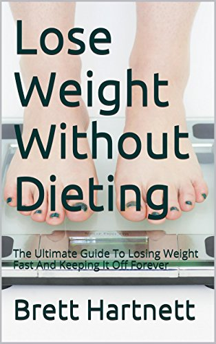 Lose Weight Without Dieting Ultimate ebook