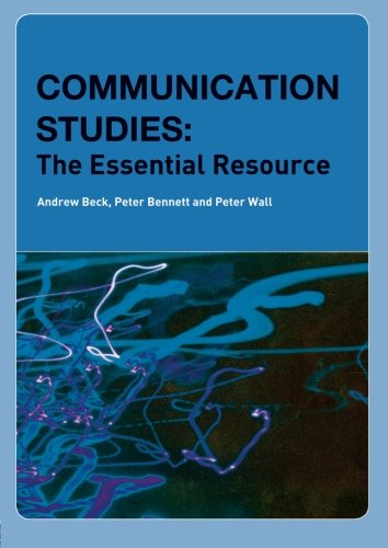 Communication Studies: The Essential Resource (Essentials)