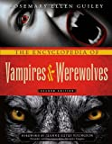 The Encyclopedia of Vampires and Werewolves, Rosemary Ellen Guiley and Jeanne Keyes Youngson, 0816081808