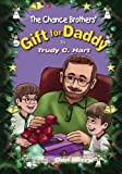 A Christmas Gift for Daddy, Trudy C. Hart, 1419631926