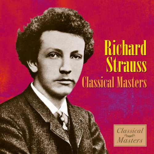 Richard Strauss - Classical Masters