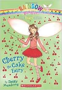 Cherry The Cake Fairy Rainbow Magic Fairies Party