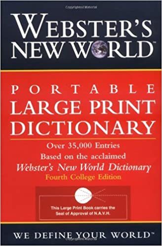 Webster's New World Portable Large Print Dictionary, Second Edition by The Editors of the Webster's New World Dictionaries (2002-07-03)