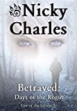Betrayed: Days of the Rogue (Law of the Lycans)