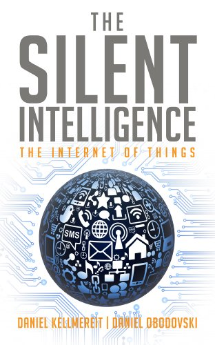 (The Silent Intelligence - The Internet of Things)