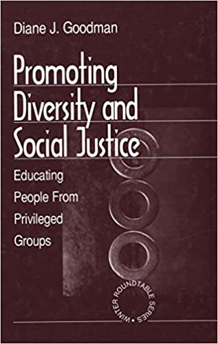 The Psychological Approach To Educating >> Promoting Diversity And Social Justice Educating People From